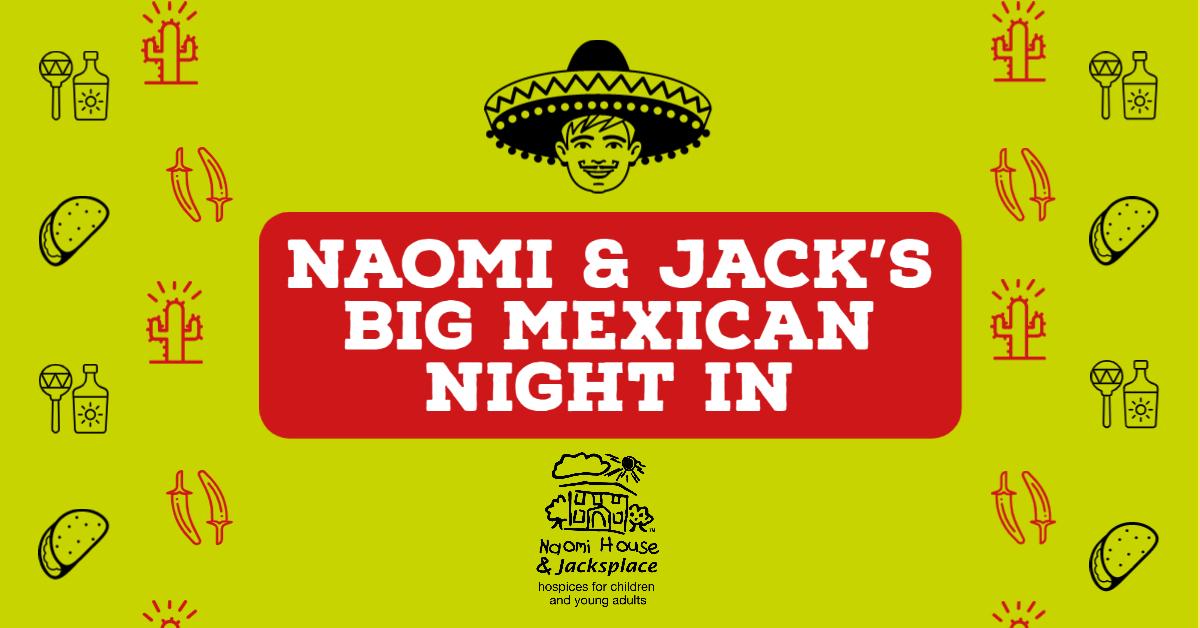 Naomi & Jack's Big Mexican Night In.jpg